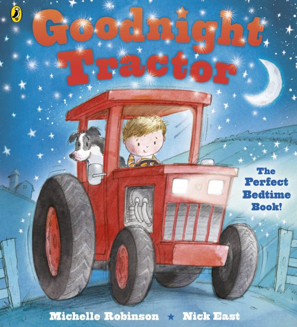 Goodnight Tractor childrens tractor themed bedtime story
