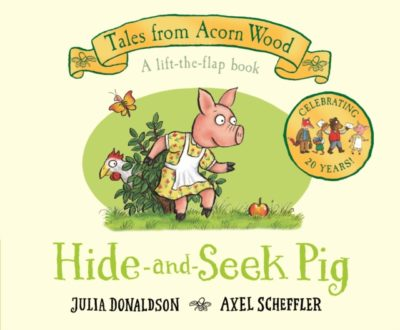 Hide and Seek Pig by Julia Donaldson