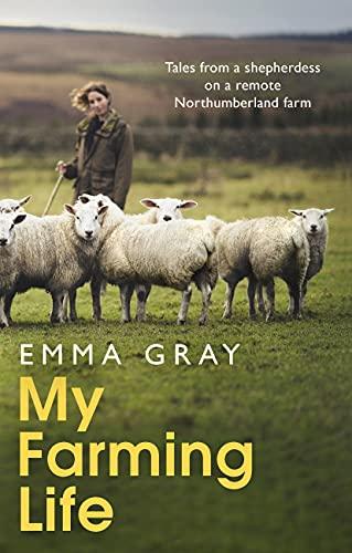 My Farming life, Emma Gray shepherdess book