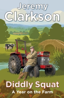 Diddly Squat, A year on the farm book by Jeremy Clarkson